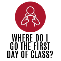 Where do I go the first day of class?