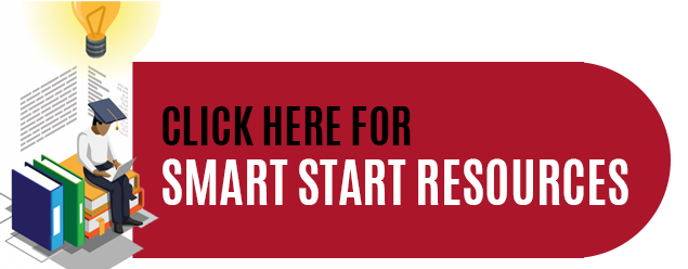 Click here for Smart Start Resources